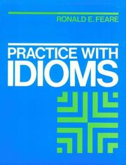 Cover of: Practice with Idioms by Ronald Feare