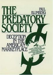 Cover of: The predatory society by Paul Blumberg