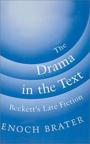 Cover of: The drama in the text | Enoch Brater