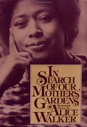 Cover of: In search of our mothers' gardens | Alice Walker