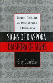 Cover of: Signs of diaspora/diaspora of signs by Grey Gundaker
