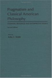 Cover of: Pragmatism and Classical American Philosophy | John J. Stuhr