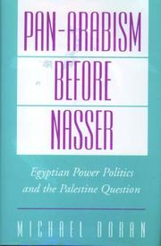 Cover of: Pan-Arabism before Nasser | Michael Scott Doran