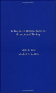 Cover of: A guide to biblical sites in Greece and Turkey | Clyde E. Fant