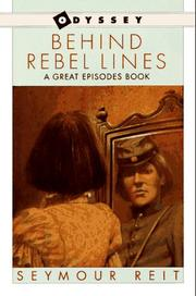 Cover of: Behind rebel lines by Seymour Reit