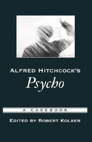 Cover of: Alfred Hitchcock's Psycho | Robert Kolker