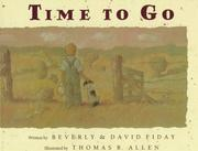 Cover of: Time to go by Beverly Fiday