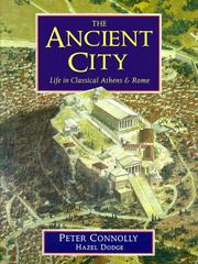 Cover of: The ancient city by Connolly, Peter