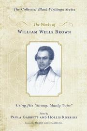 Cover of: The Works of William Wells Brown | William Wells Brown