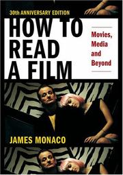 Cover of: How to Read a Film: The World of Movies, Media, Multimedia by Monaco, James.