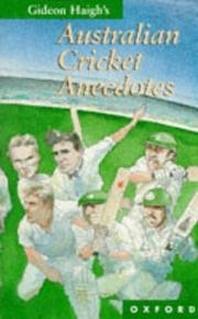 Cover of: Gideon Haigh's Australian cricket anecdotes | Gideon Haigh