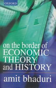 Cover of: On the border of economic theory and history | Amit Bhaduri