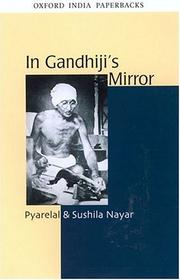 Cover of: In Gandhiji's mirror by Pyarelal.