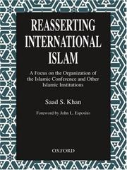 Cover of: Reasserting international Islam | Saad S. Khan