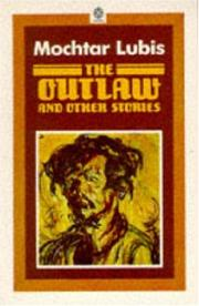 Cover of: Outlaw,The, and Other Stories by Mochtar Lubis