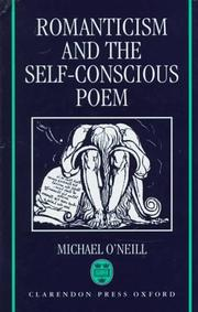 Cover of: Romanticism and the self-conscious poem | O'Neill, Michael