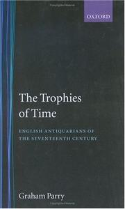 Cover of: The Trophies of Time | Graham Parry