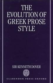 Cover of: The evolution of Greek prose style by Kenneth James Dover