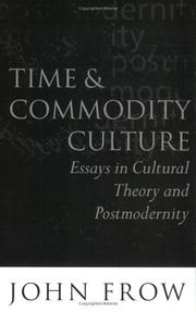 Cover of: Time and commodity culture by John Frow