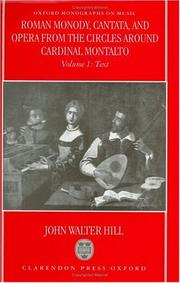 Cover of: Roman monody, cantata and opera from the circles around Cardinal Montalto | John Walter Hill