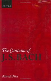 Cover of: The cantatas of J.S. Bach by Alfred Dürr