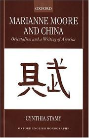 Cover of: Marianne Moore and China | Cynthia Stamy
