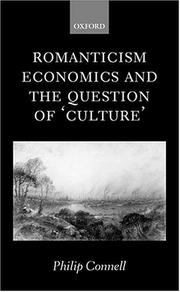 Cover of: Romanticism, economics, and the question of 'culture' | Philip Connell