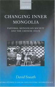 Cover of: Changing Inner Mongolia | David Sneath
