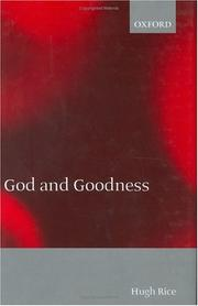 Cover of: God and goodness | Hugh Rice