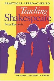 Cover of: Practical Approaches to Teaching Shakespeare | Peter Reynolds