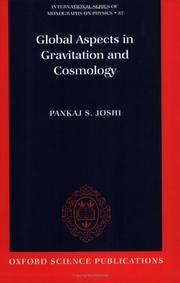 Cover of: Global Aspects in Gravitation and Cosmology (International Series of Monographs on Physics, No 87) | Pankaj S. Joshi