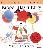 Cover of: Kipper Has a Party | Mick Inkpen
