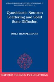 Cover of: Quasielastic neutron scattering and solid state diffusion | Rolf Hempelmann