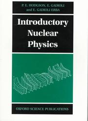 Cover of: Introductory nuclear physics | P. E. Hodgson
