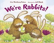 Cover of: We're rabbits! by Lisa Westberg Peters