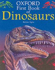 Cover of: Oxford First Book of Dinosaurs (Oxford First Books) by B. Taylor