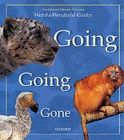 Cover of: Going, Going, Gone (Weird and Wonderful Guides) | Barbara Taylor