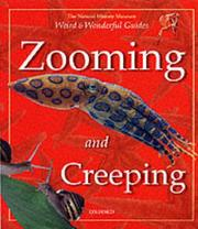 Cover of: Zooming and Creeping (Weird & Wonderful) | Barbara Taylor
