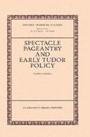 Cover of: Spectacle, pageantry, and early Tudor policy | Sydney Anglo