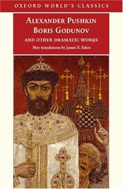 Cover of: Boris Godunov and other dramatic works | Aleksandr Sergeyevich Pushkin