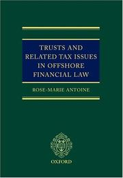 Cover of: Trusts and related tax issues in offshore financial law | Rose-Marie Belle Antoine