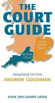 Cover of: The court guide 2004/2005 | Goodman, Andrew LL. B.