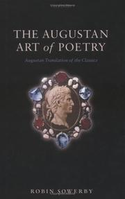 Cover of: The Augustan art of poetry by Robin Sowerby