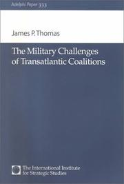 Cover of: The military challenges of transatlantic coalitions | Thomas, James P.