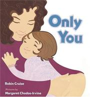 Cover of: Only you | Robin Cruise