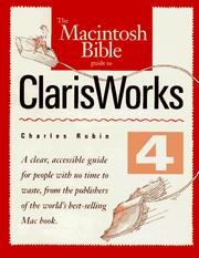 Cover of: The Macintosh bible guide to ClarisWorks 4 by Charles Rubin