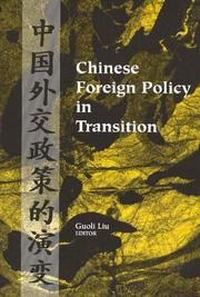 Cover of: Chinese Foreign Policy in Transition | Guoli Liu