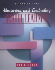 Cover of: Measuring and evaluating school learning by Lou Carey