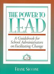Cover of: Power to Lead, The by Frank Siccone