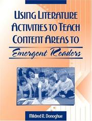 Cover of: Using Literature Activities to Teach Content Areas to Emergent Readers by Mildred R. Donoghue